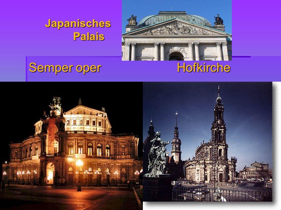 Japanisches Palais Semper oper Hofkirche
