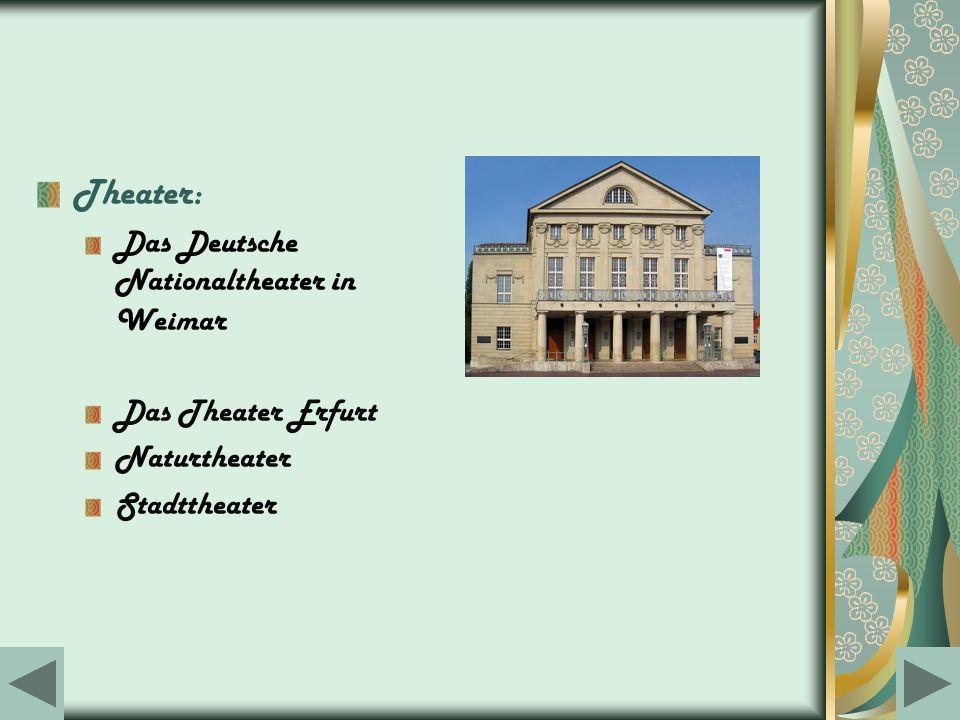 Theater: Das Deutsche Nationaltheater in Weimar Das Theater Erfurt