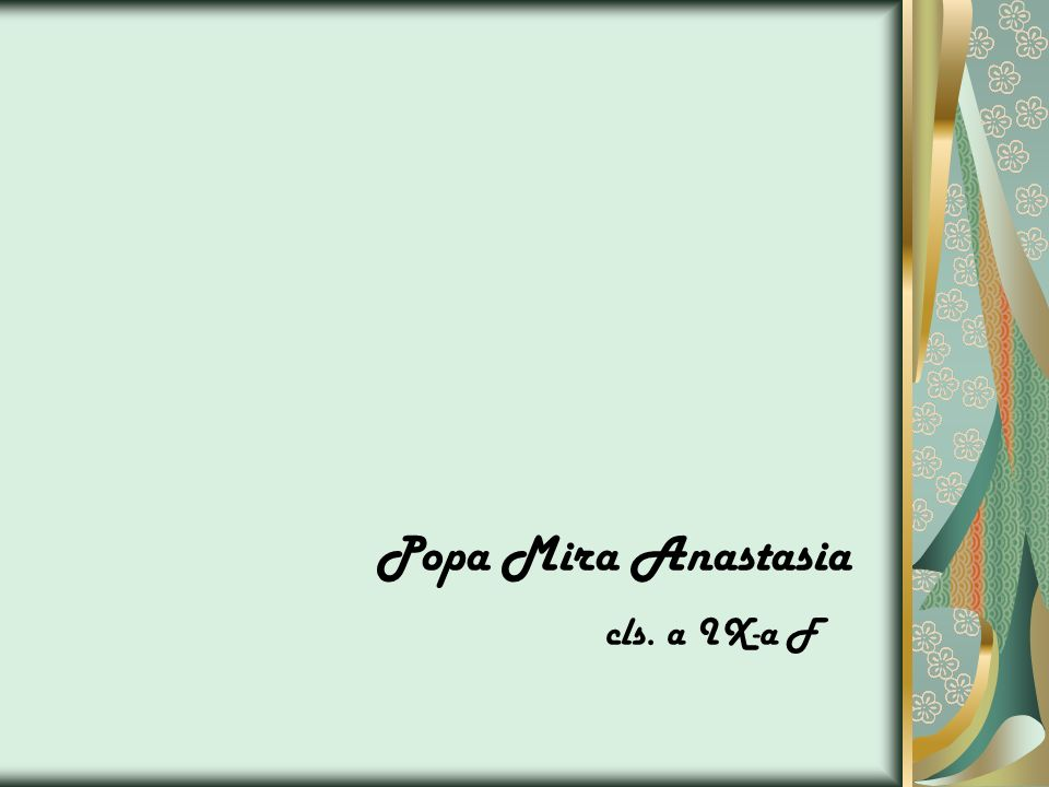 Popa Mira Anastasia cls. a IX-a F
