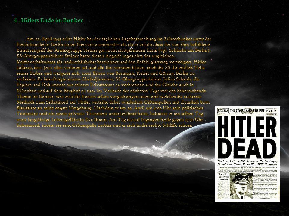 4 . Hitlers Ende im Bunker