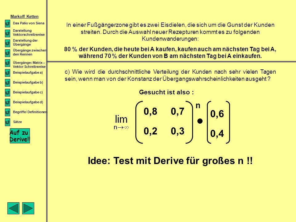 Idee: Test mit Derive für großes n !!