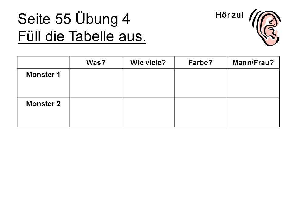 Seite 55 Übung 4 Füll die Tabelle aus.
