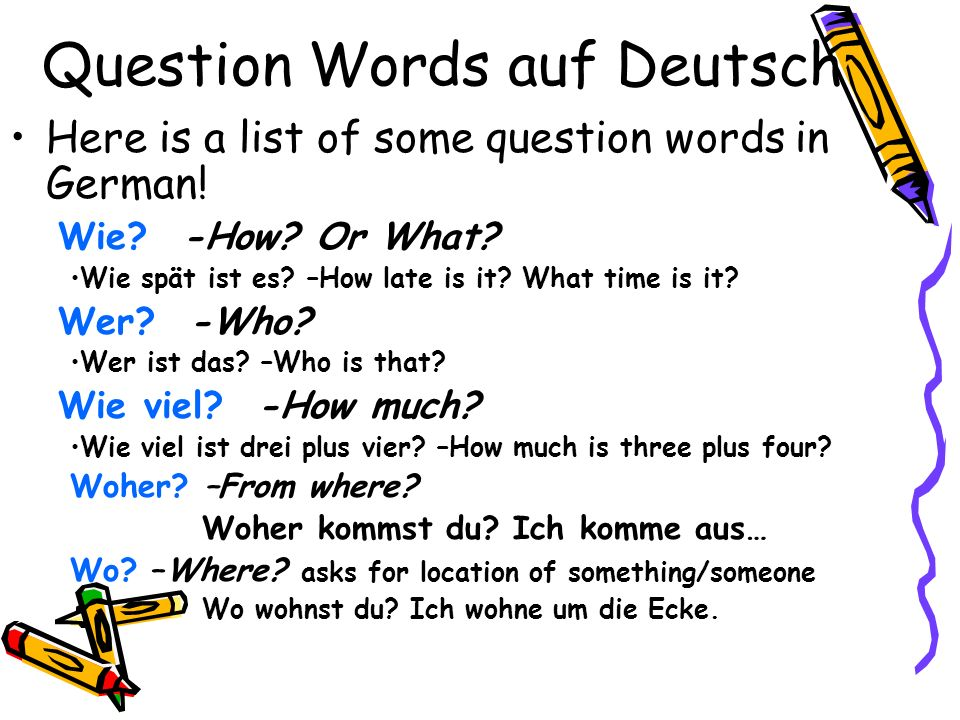 Question Words auf Deutsch