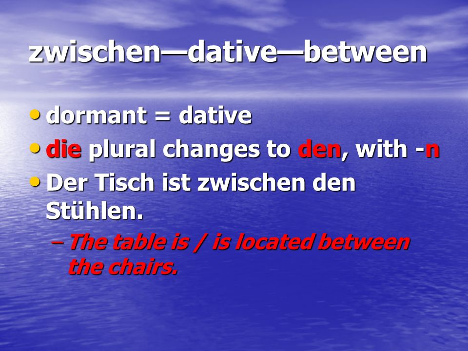 zwischen—dative—between