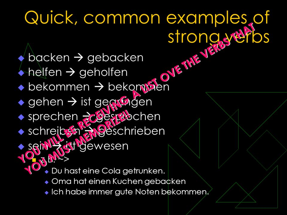 Quick, common examples of strong verbs