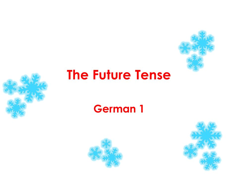The Future Tense German 1