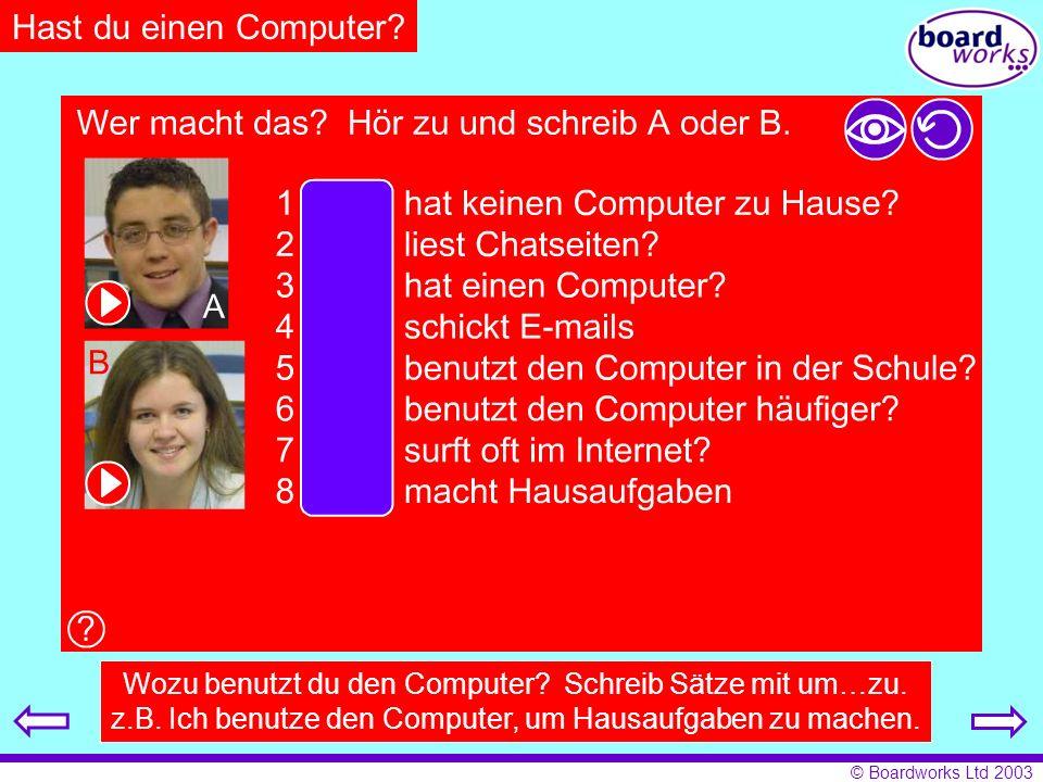 Hast du einen Computer