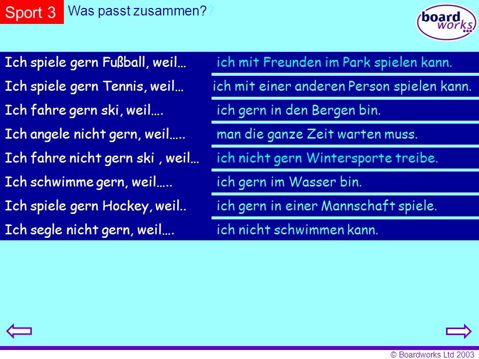 Sport 3 Was passt zusammen Ich spiele gern Fußball, weil…