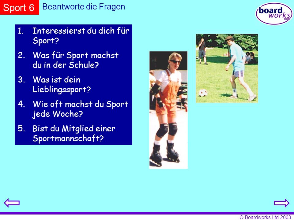 Sport 6 Beantworte die Fragen Interessierst du dich für Sport