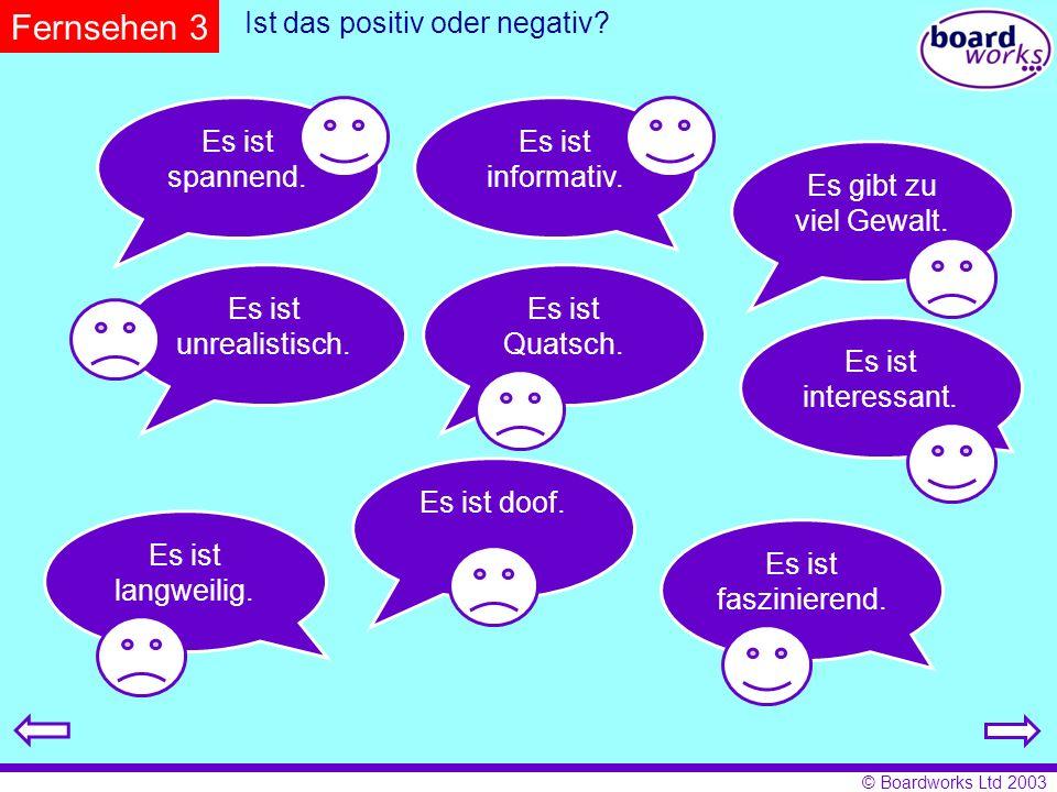 Ist das positiv oder negativ