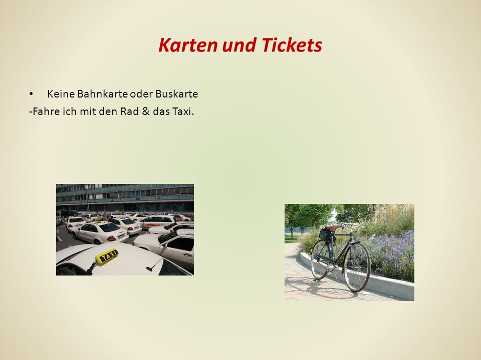 Karten und Tickets Keine Bahnkarte oder Buskarte