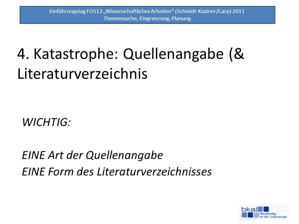 4. Katastrophe: Quellenangabe (& Literaturverzeichnis