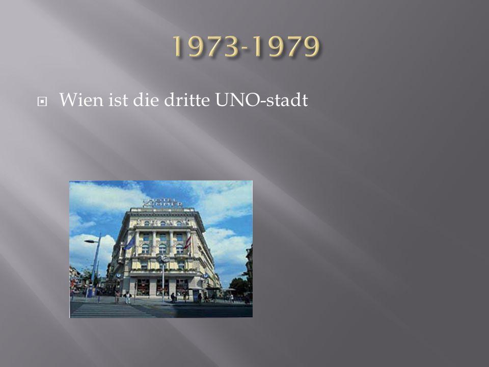 1973-1979 Wien ist die dritte UNO-stadt