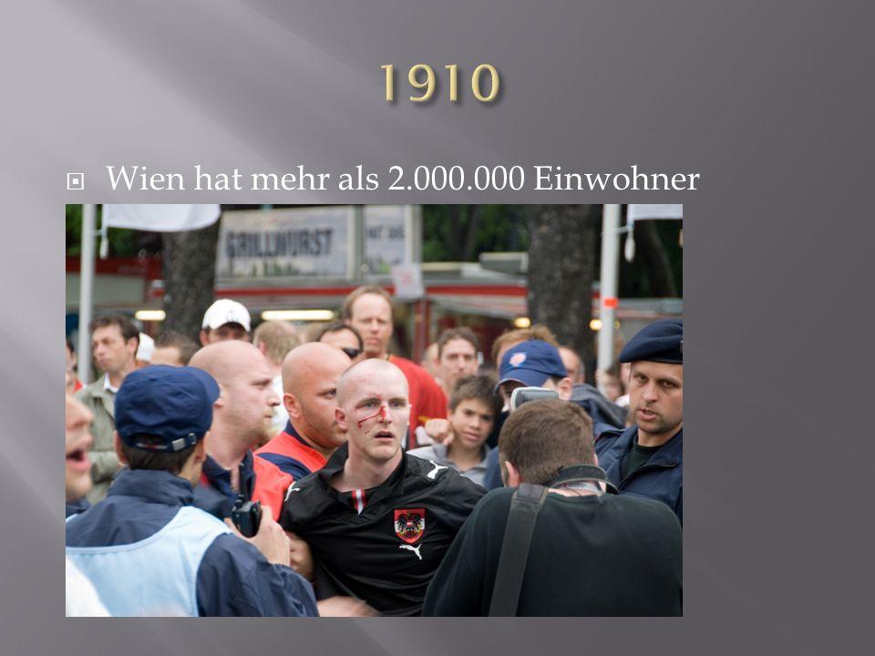 1910 Wien hat mehr als 2.000.000 Einwohner