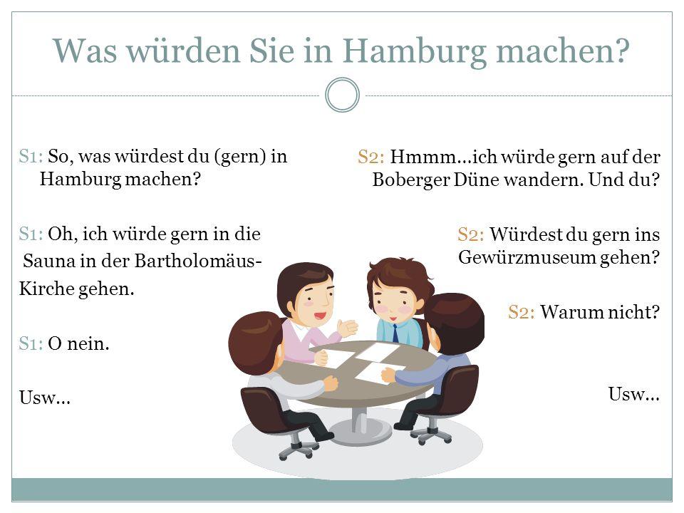Was würden Sie in Hamburg machen