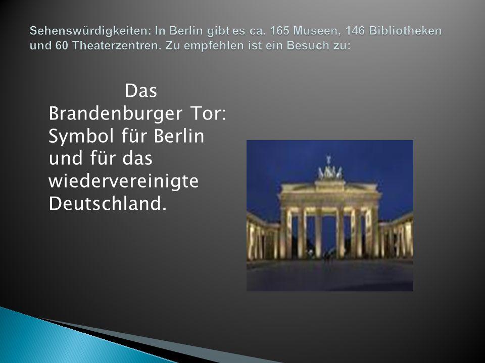 Sehenswürdigkeiten: In Berlin gibt es ca