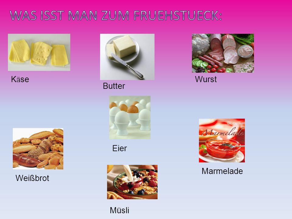 Was isst man zum Fruehstueck: