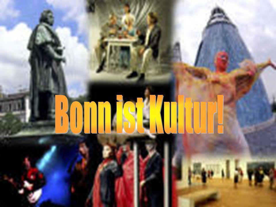 Bonn ist Kultur! .