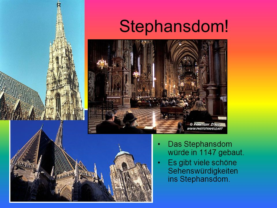 Stephansdom! Das Stephansdom würde in 1147 gebaut.