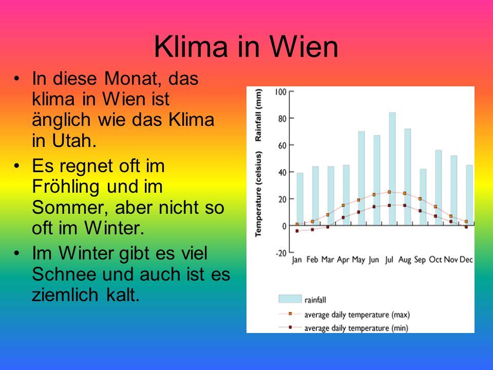 Klima in Wien In diese Monat, das klima in Wien ist änglich wie das Klima in Utah.