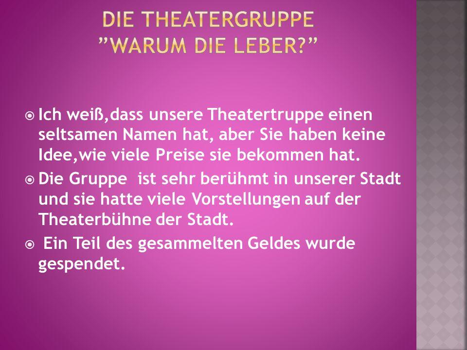 Die theatergruppe Warum die leber