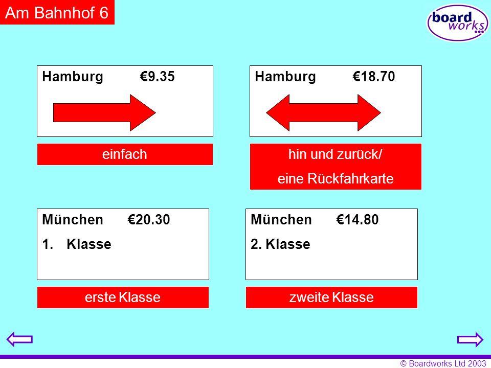 Am Bahnhof 6 Hamburg €9.35 Hamburg €18.70 einfach hin und zurück/