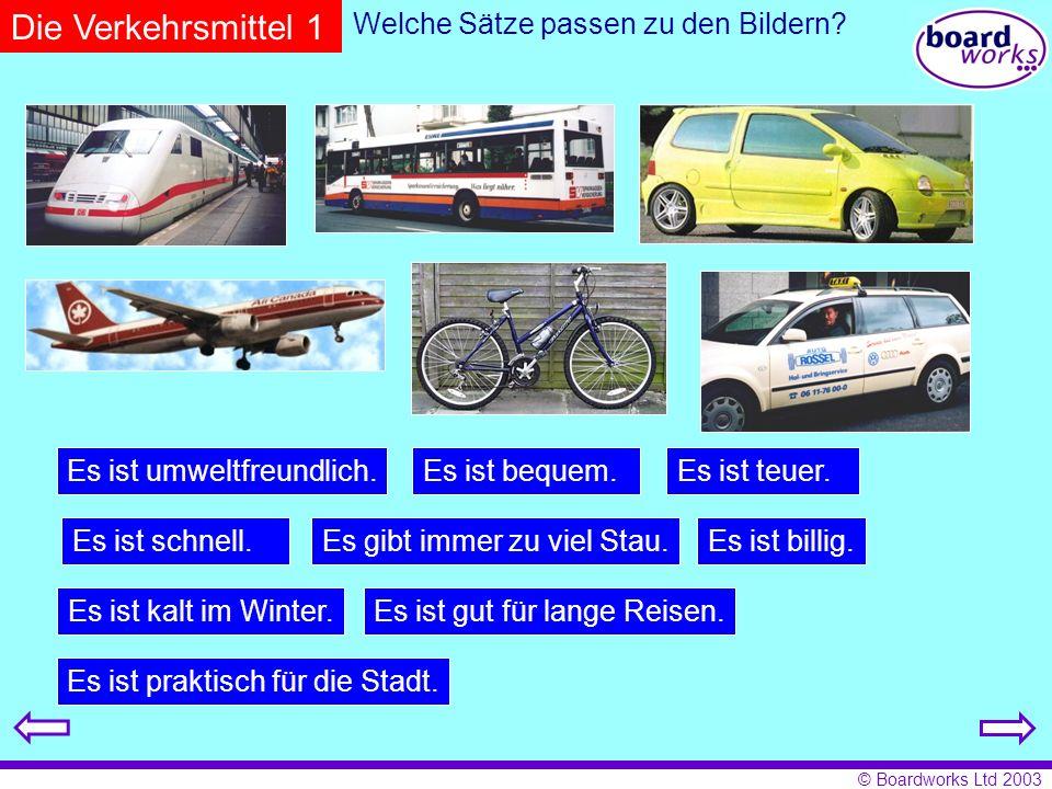 Die Verkehrsmittel 1 Welche Sätze passen zu den Bildern