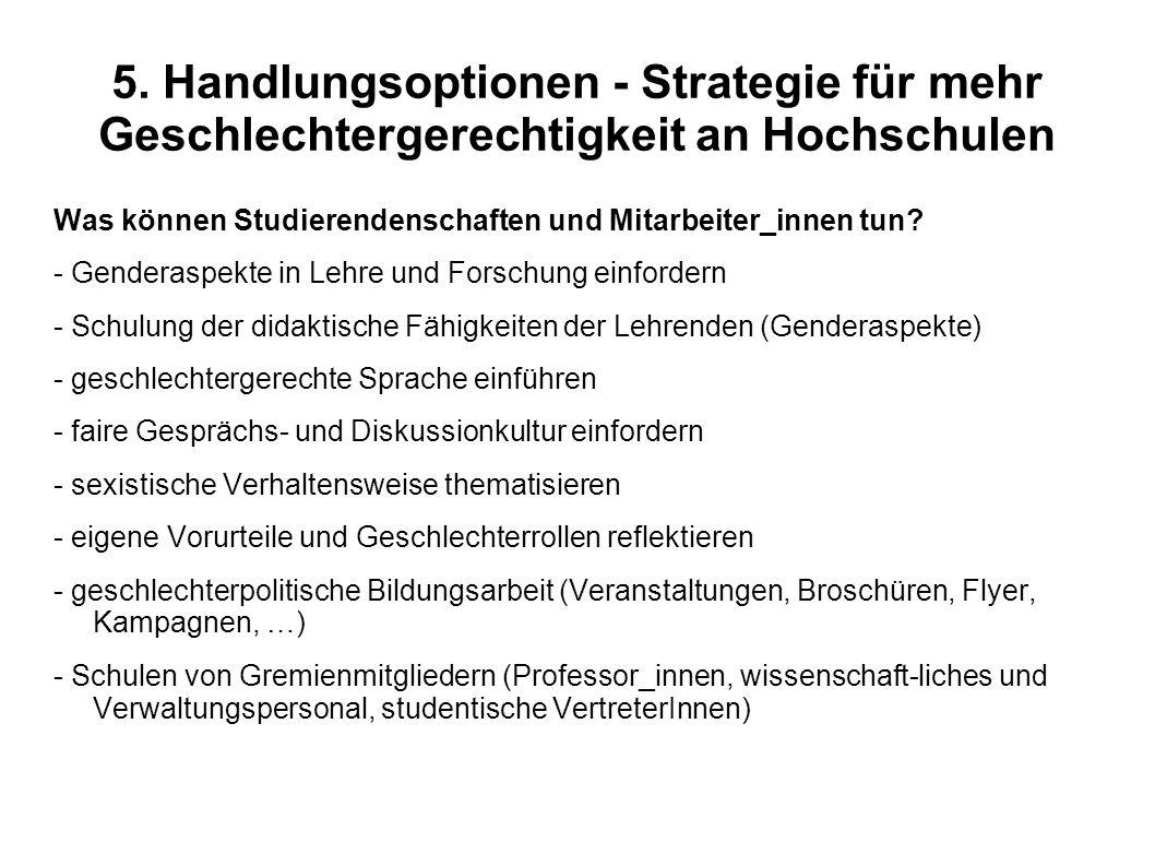 5. Handlungsoptionen - Strategie für mehr Geschlechtergerechtigkeit an Hochschulen