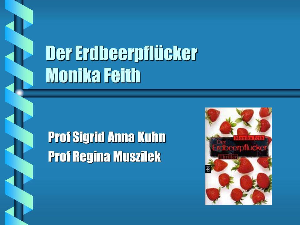 Der Erdbeerpflücker Monika Feith