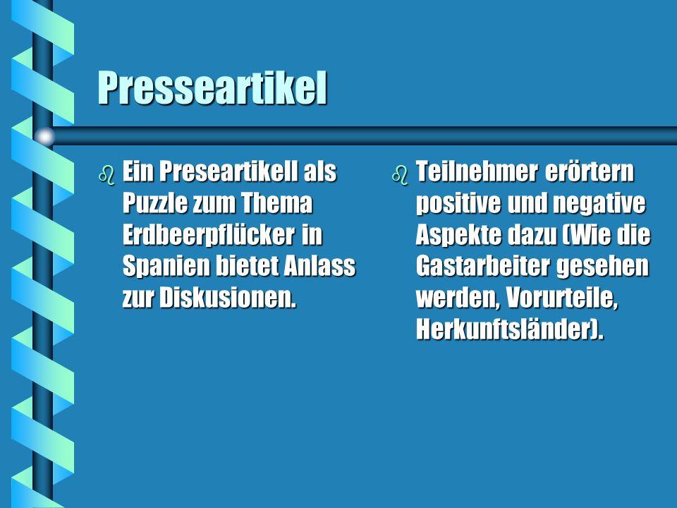 PresseartikelEin Preseartikell als Puzzle zum Thema Erdbeerpflücker in Spanien bietet Anlass zur Diskusionen.