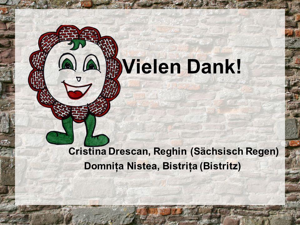 Vielen Dank! Cristina Drescan, Reghin (Sächsisch Regen)