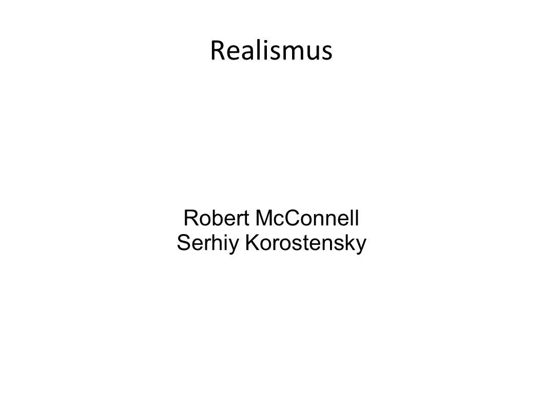 Robert McConnell Serhiy Korostensky