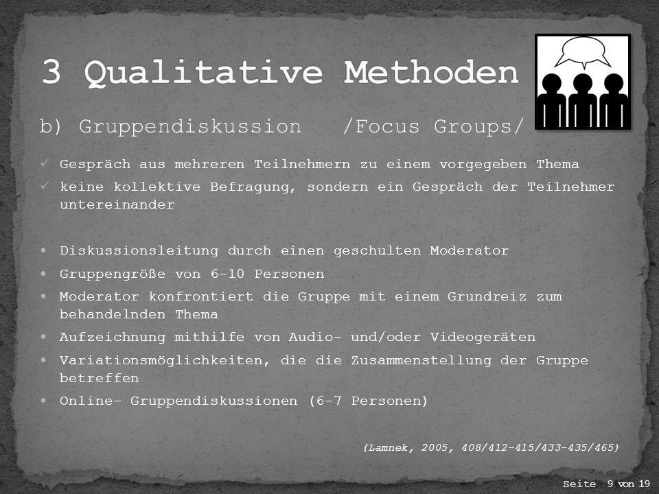 3 Qualitative Methoden b) Gruppendiskussion /Focus Groups/