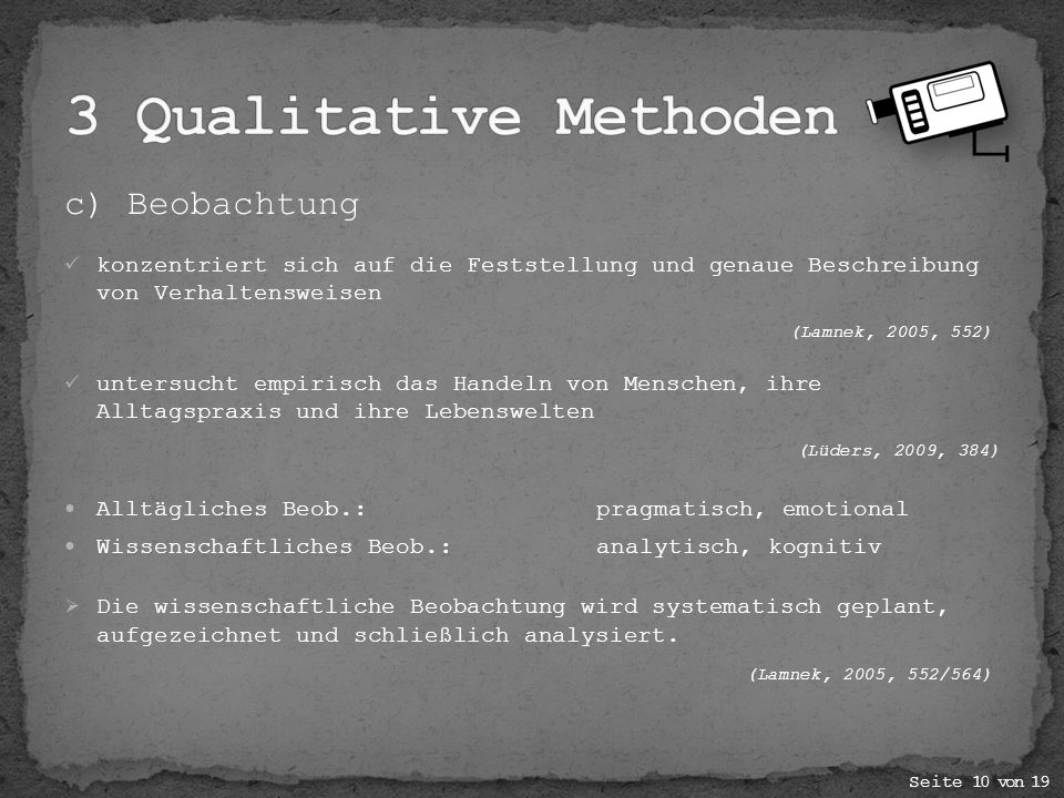 3 Qualitative Methoden c) Beobachtung