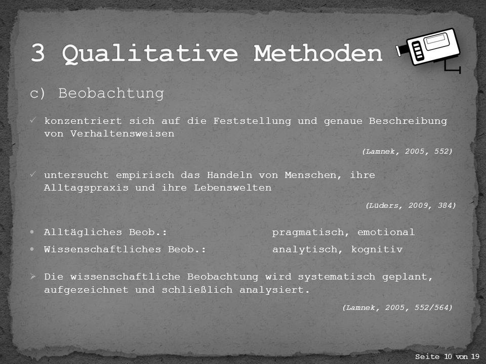 3 Qualitative Methoden c) Beobachtung