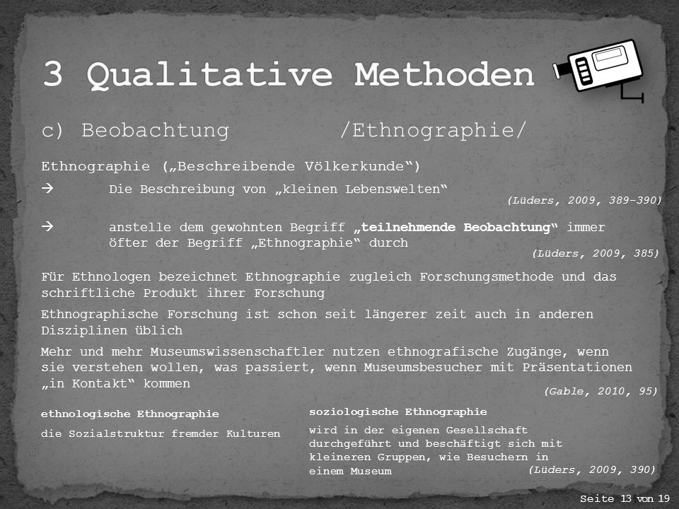 3 Qualitative Methoden c) Beobachtung /Ethnographie/