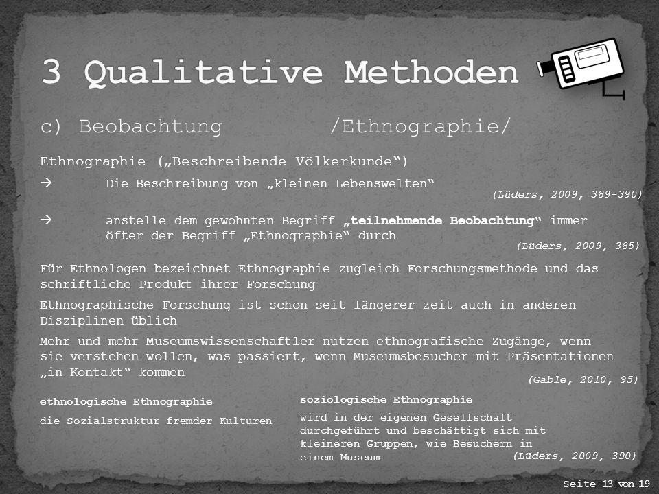 3 Qualitative Methoden c) Beobachtung /Ethnographie/
