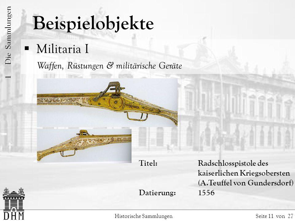 Beispielobjekte Militaria I Waffen, Rüstungen & militärische Geräte