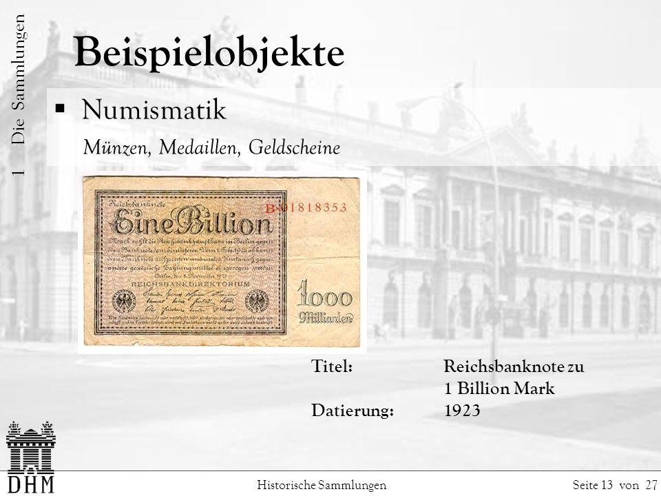 Beispielobjekte Numismatik Münzen, Medaillen, Geldscheine