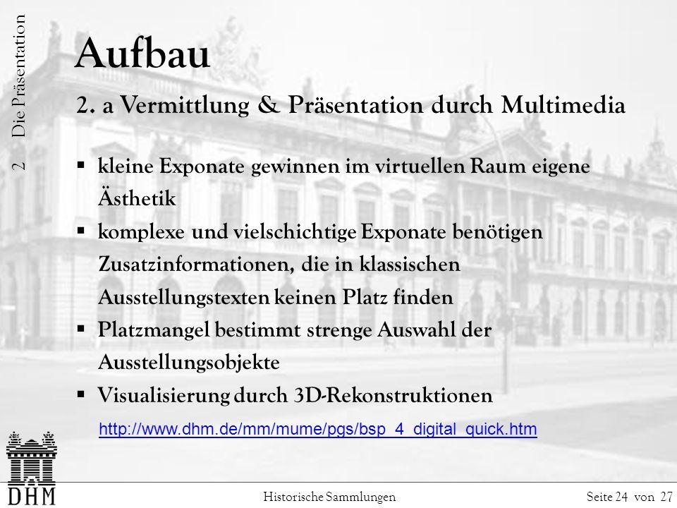 Aufbau 2. a Vermittlung & Präsentation durch Multimedia