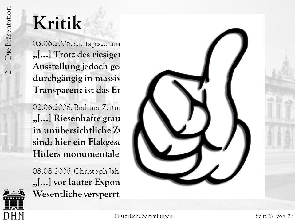 2 Die Präsentation Kritik. 03.06.2006, die tageszeitung: