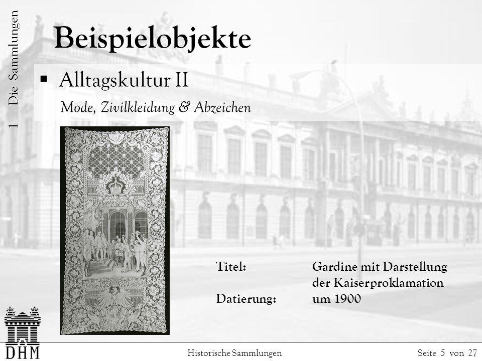 Beispielobjekte Alltagskultur II Mode, Zivilkleidung & Abzeichen