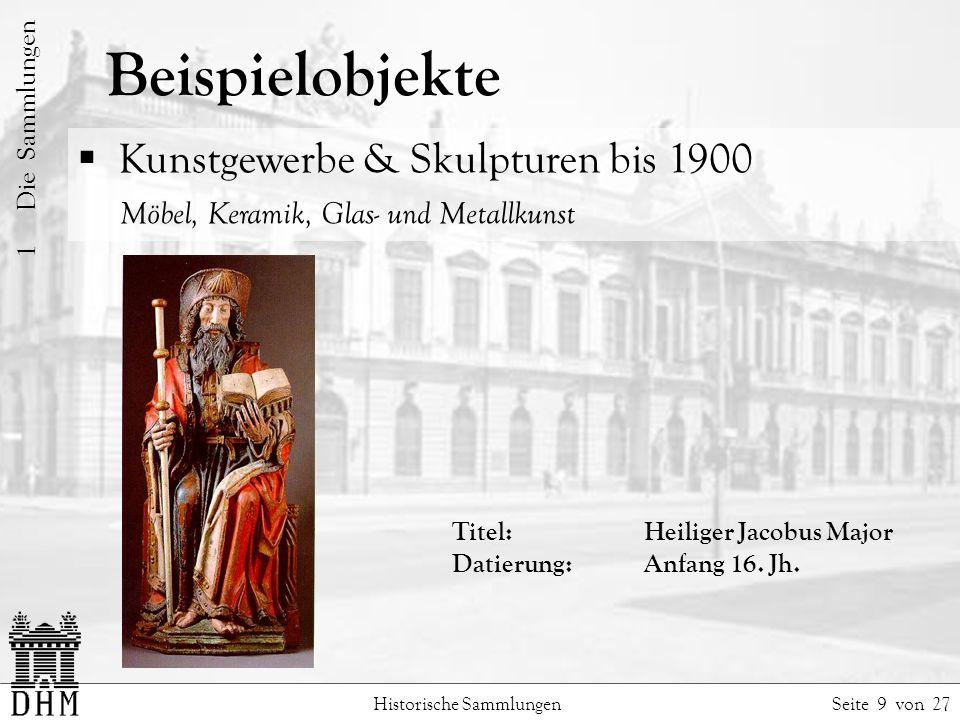 Beispielobjekte Kunstgewerbe & Skulpturen bis 1900