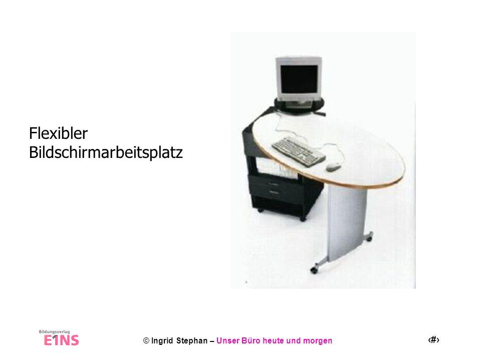 Flexibler Bildschirmarbeitsplatz