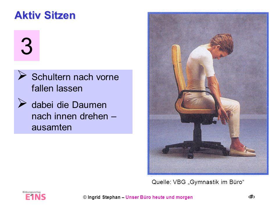 3 Aktiv Sitzen Schultern nach vorne fallen lassen