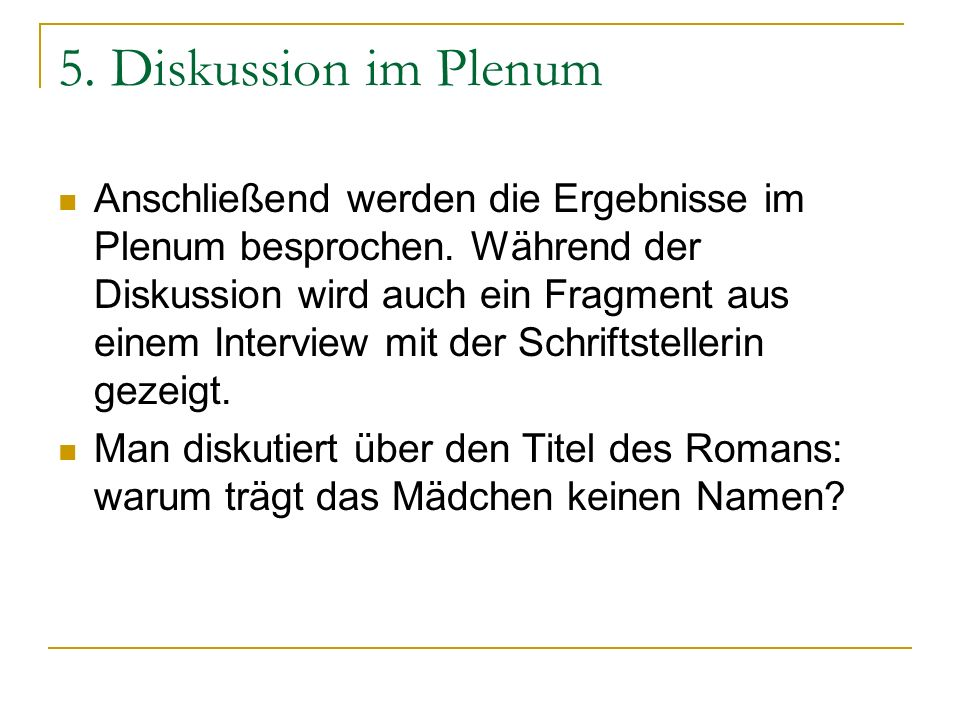 5. Diskussion im Plenum