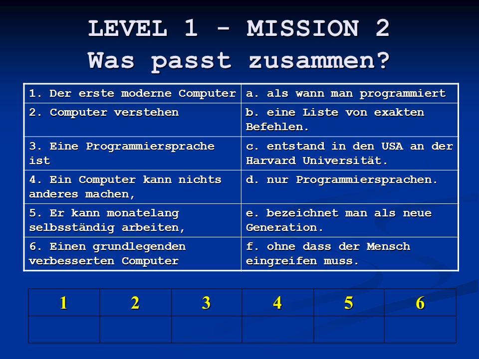 LEVEL 1 - MISSION 2 Was passt zusammen