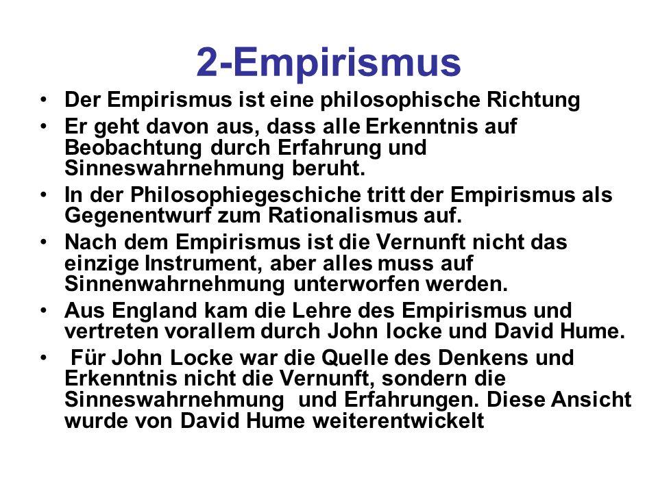 2-Empirismus Der Empirismus ist eine philosophische Richtung