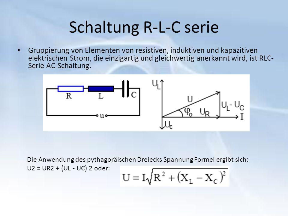 Schaltung R-L-C serie