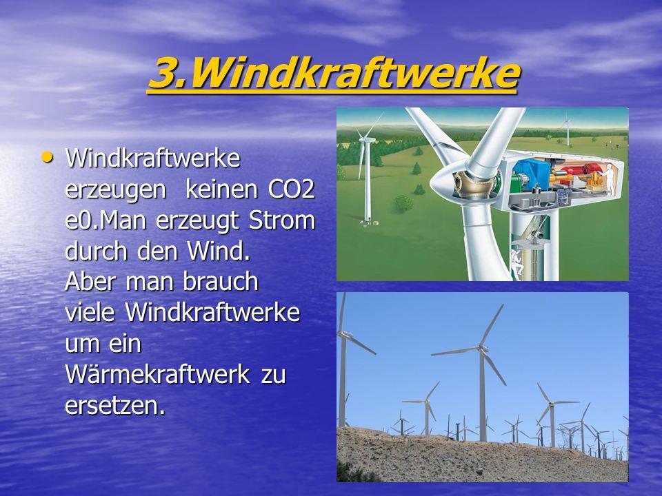 3.Windkraftwerke